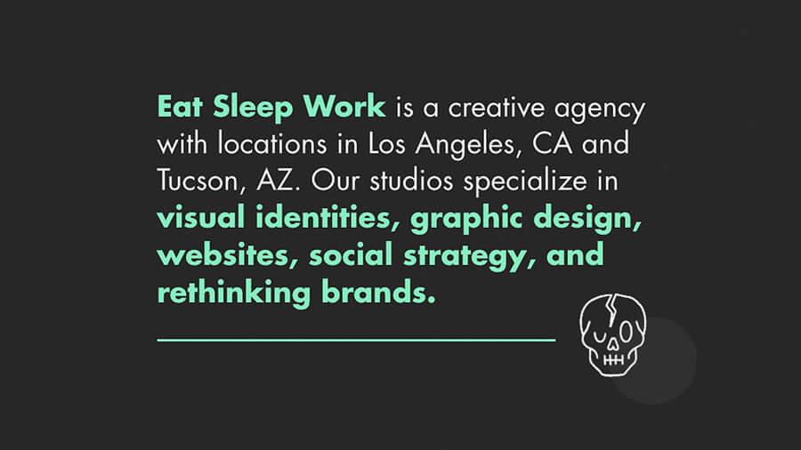 Eat Sleep Work - A Creative Agency in Los Angeles, CA and Tucson, AZ 3772a83a62ec